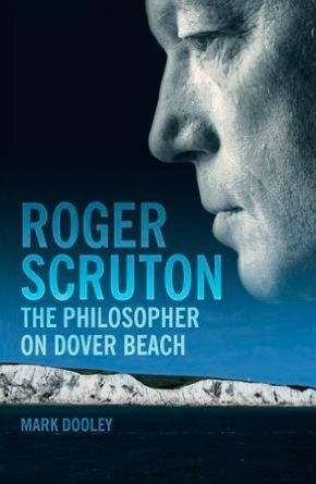 philosopher on dover beach sir roger scruton roger scruton philosopher on dover beach