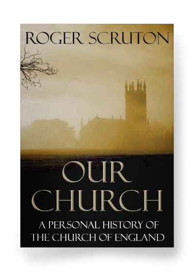 Our Church: A Personal History of the Church of England
